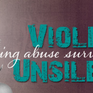 Violence Unsilenced. My Story.
