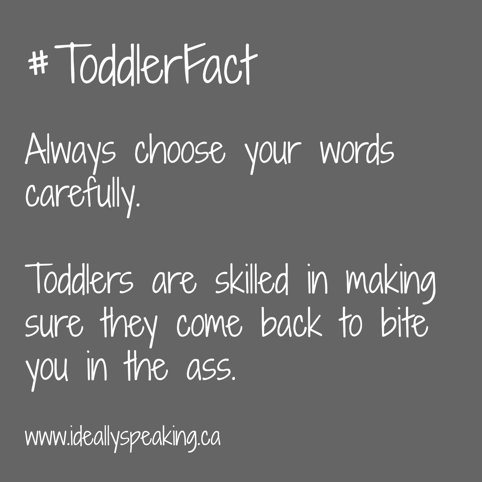 toddler talking back, parening a toddler, funny toddler quote, Canadian mom blogger