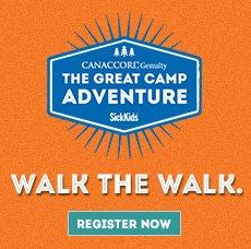 Register! The Canaccord Genuity Great Camp Adventure benefiting SickKids
